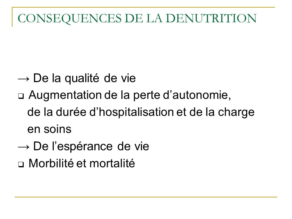 CONSEQUENCES DE LA DENUTRITION