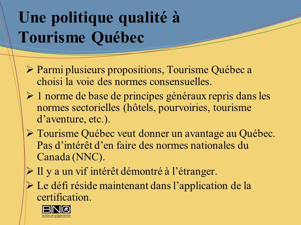 Une politique qualité à Tourisme Québec