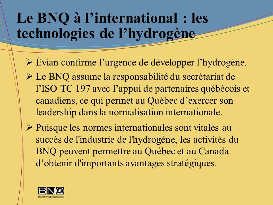 Le BNQ à l'international : les technologies de l'hydrogène