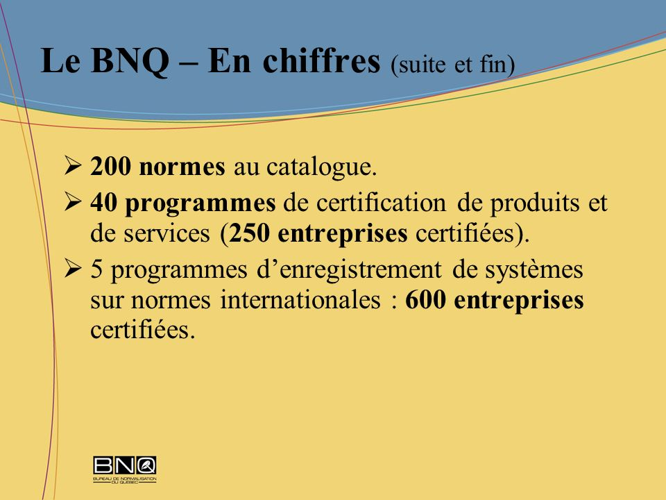 Le BNQ – En chiffres (suite et fin)