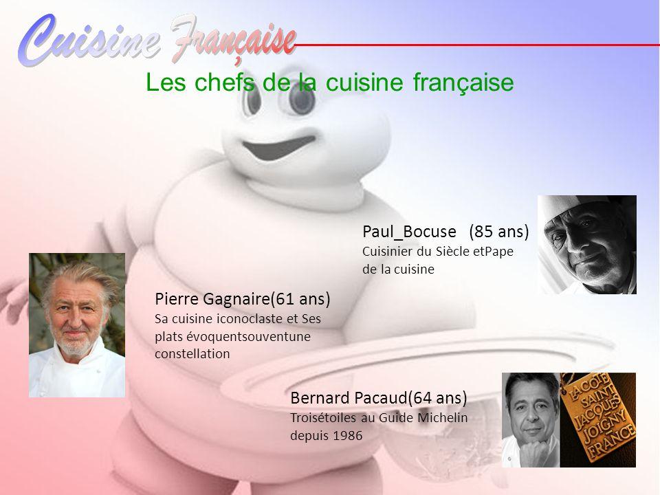 Les chefs de la cuisine française