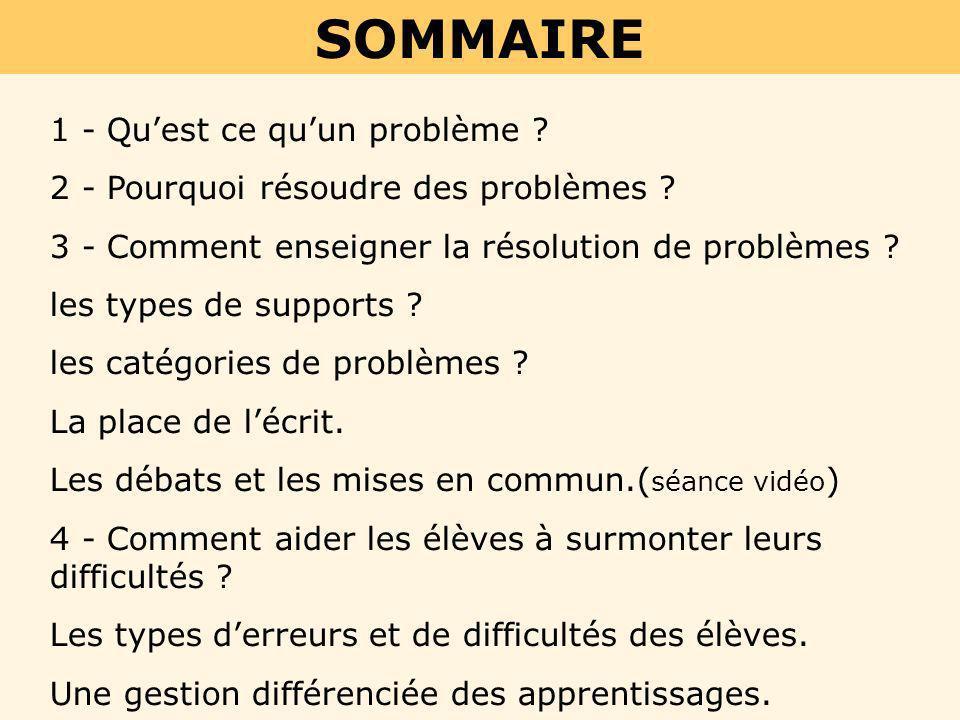 SOMMAIRE 1 - Qu'est ce qu'un problème