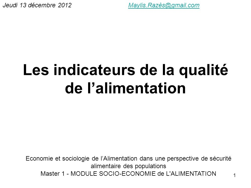 Les indicateurs de la qualité de l'alimentation