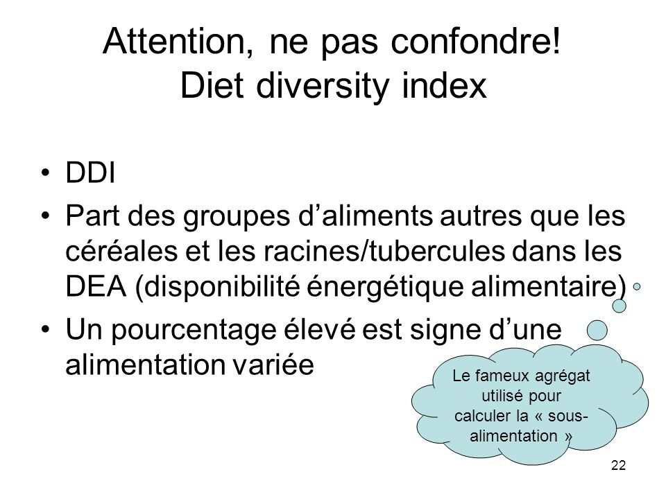 Attention, ne pas confondre! Diet diversity index