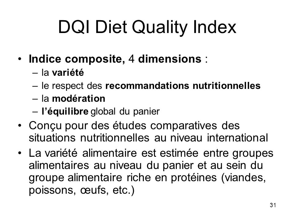 DQI Diet Quality Index Indice composite, 4 dimensions :