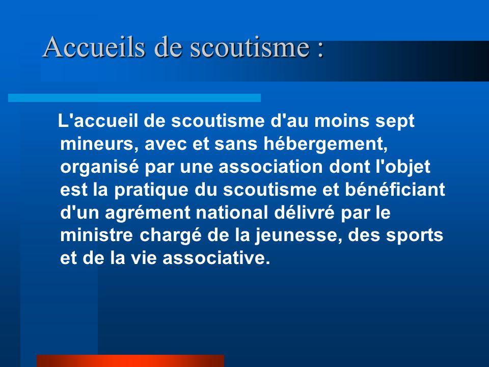 Accueils de scoutisme :
