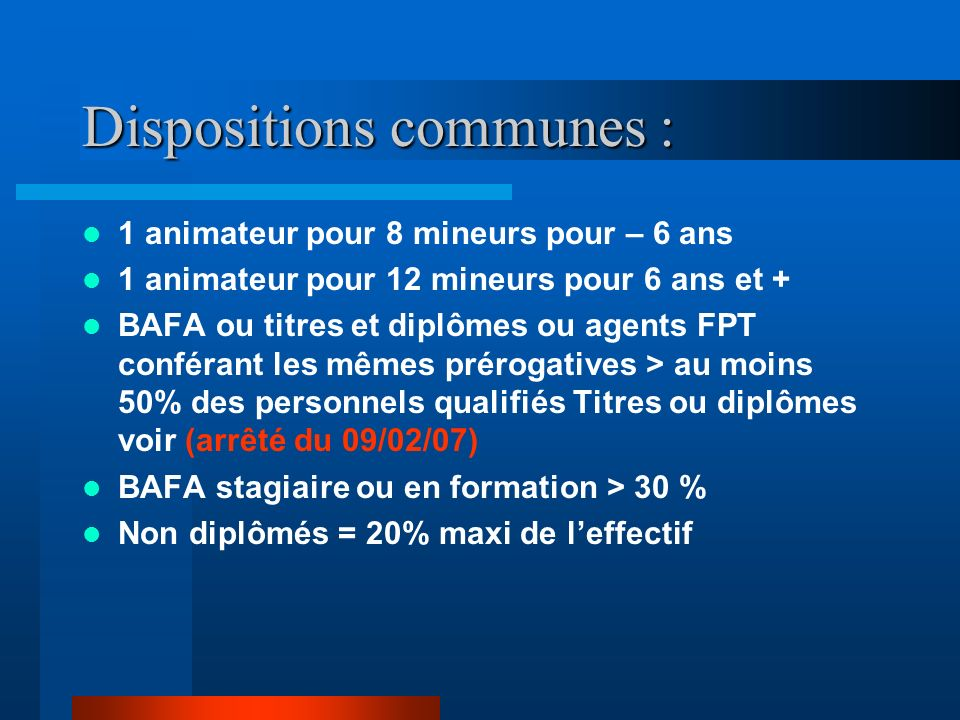 Dispositions communes :