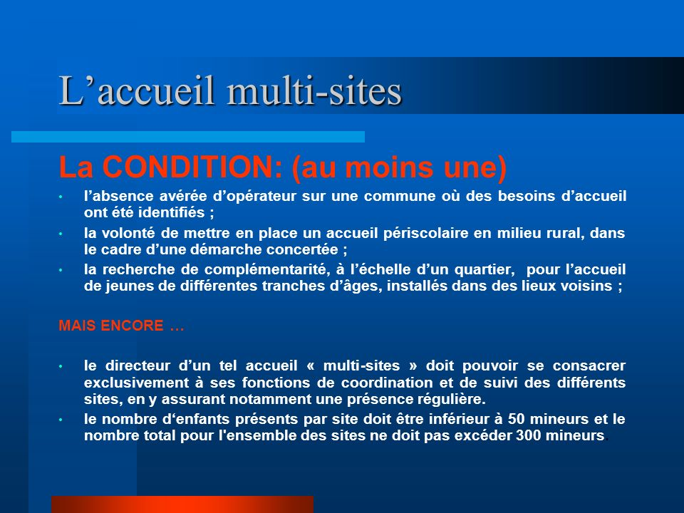L'accueil multi-sites