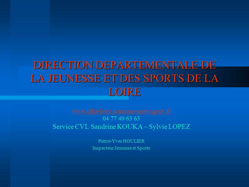 DIRECTION DEPARTEMENTALE DE LA JEUNESSE ET DES SPORTS DE LA LOIRE