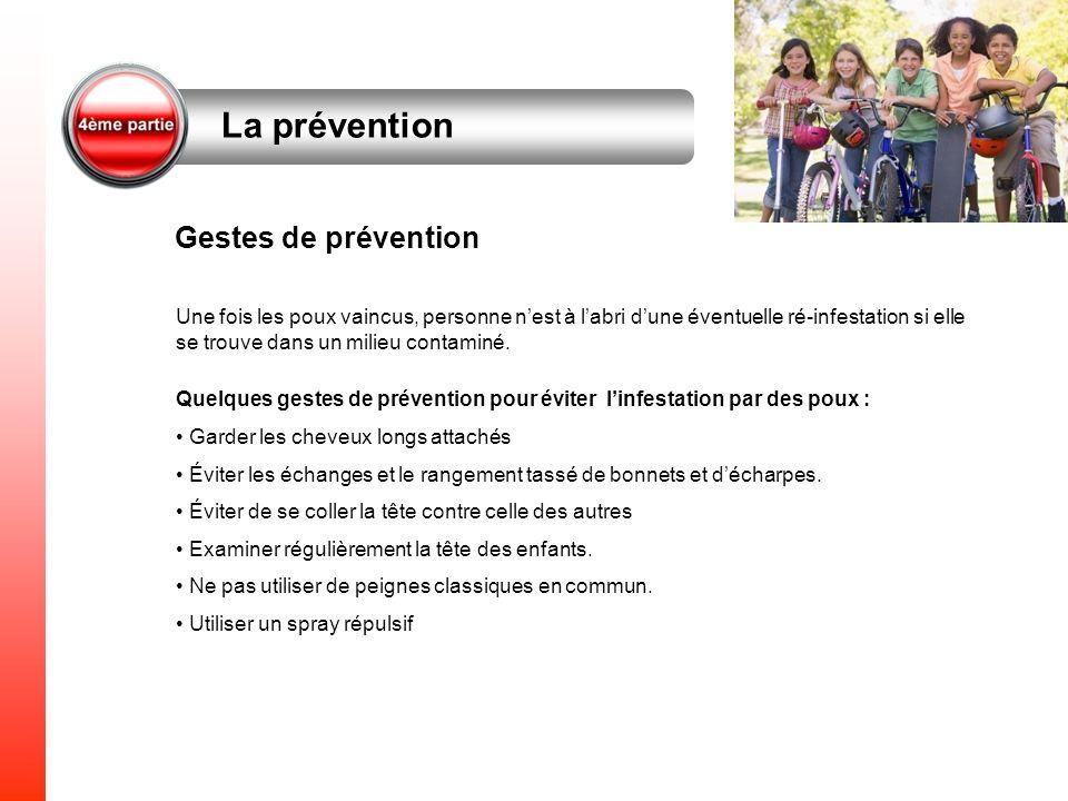 La prévention Gestes de prévention