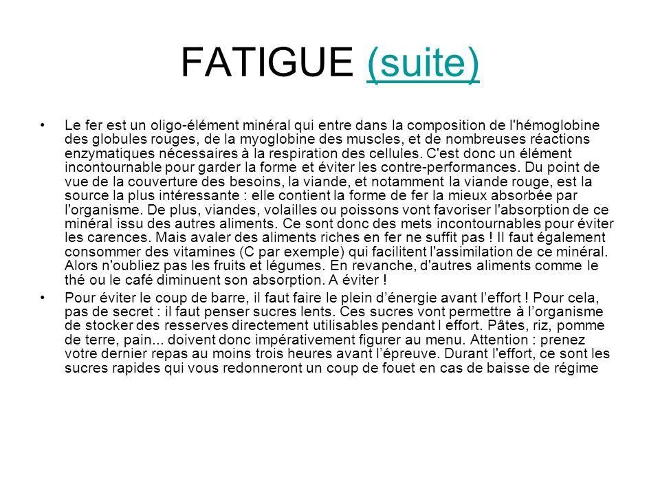 FATIGUE (suite)