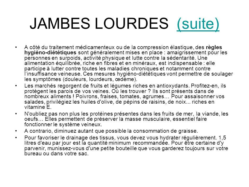JAMBES LOURDES (suite)