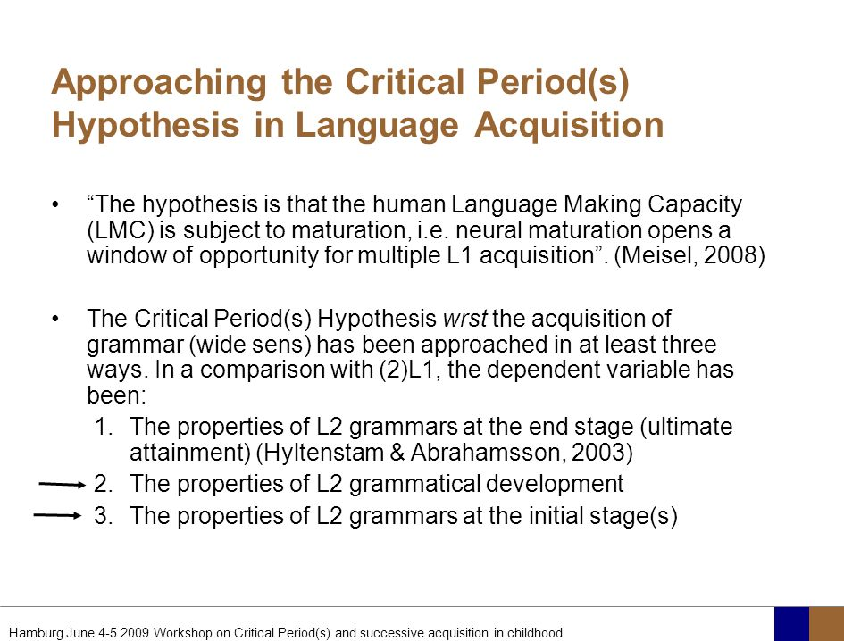 Approaching the Critical Period(s) Hypothesis in Language Acquisition