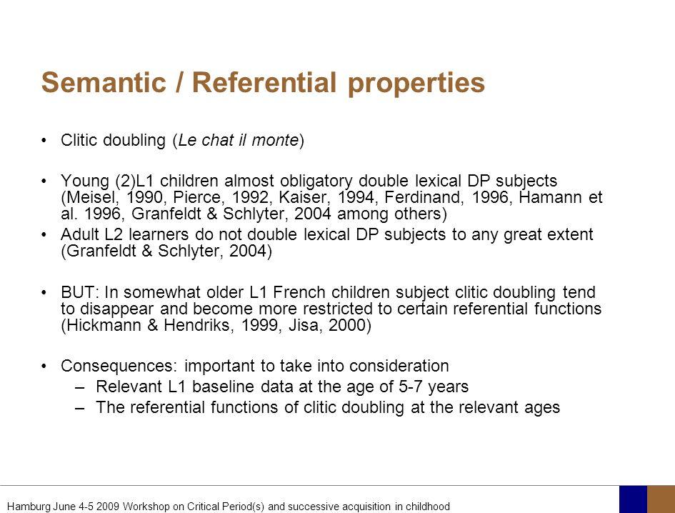 Semantic / Referential properties