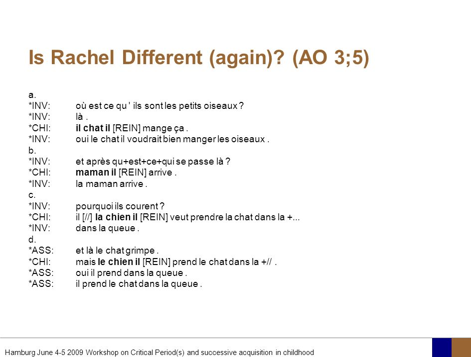 Is Rachel Different (again) (AO 3;5)
