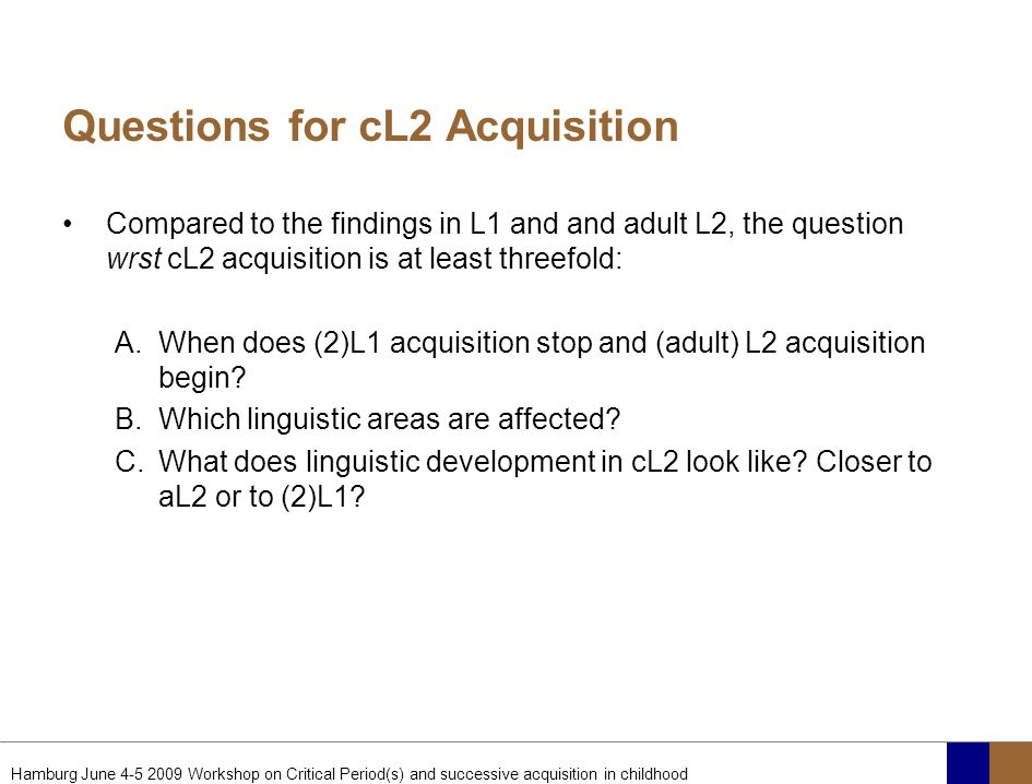 Questions for cL2 Acquisition