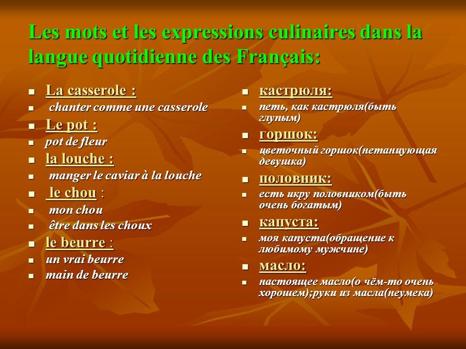Les mots et les expressions culinaires dans la langue quotidienne des Français: