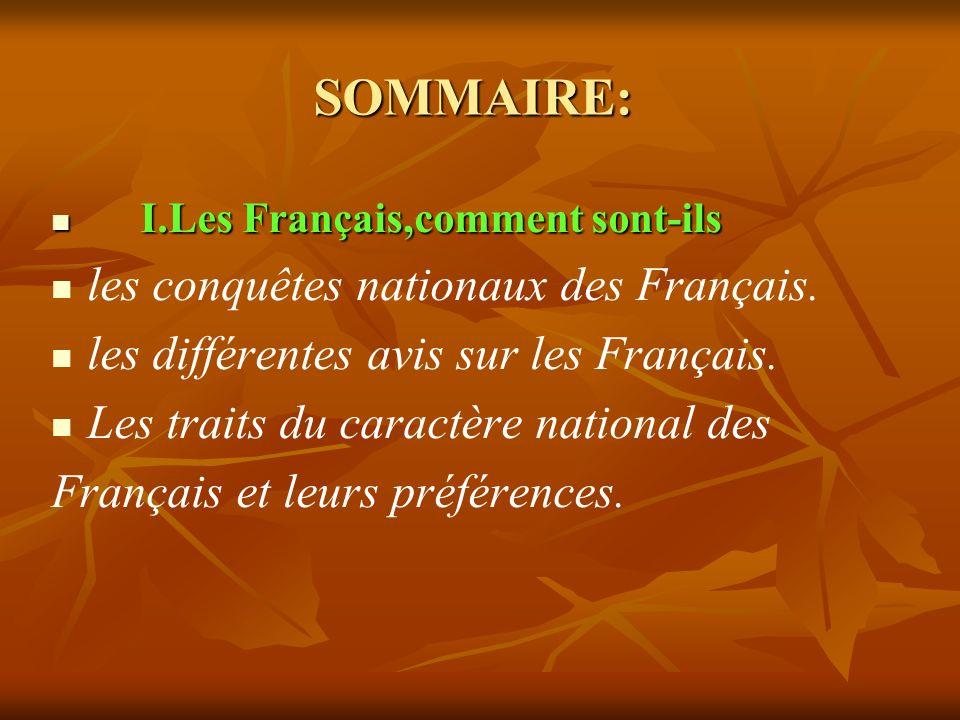 SOMMAIRE: les conquêtes nationaux des Français.