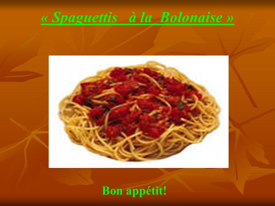 « Spaguettis à la Bolonaise »