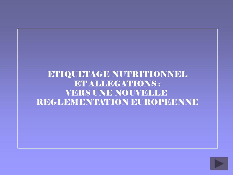 ETIQUETAGE NUTRITIONNEL ET ALLEGATIONS :