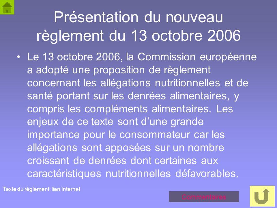 Présentation du nouveau règlement du 13 octobre 2006