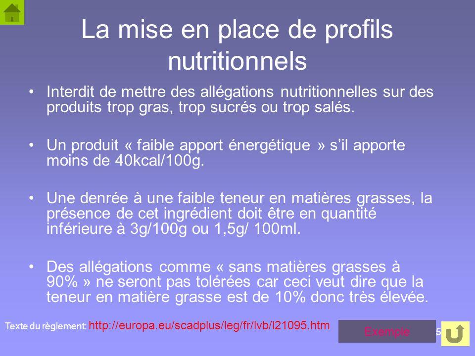 La mise en place de profils nutritionnels