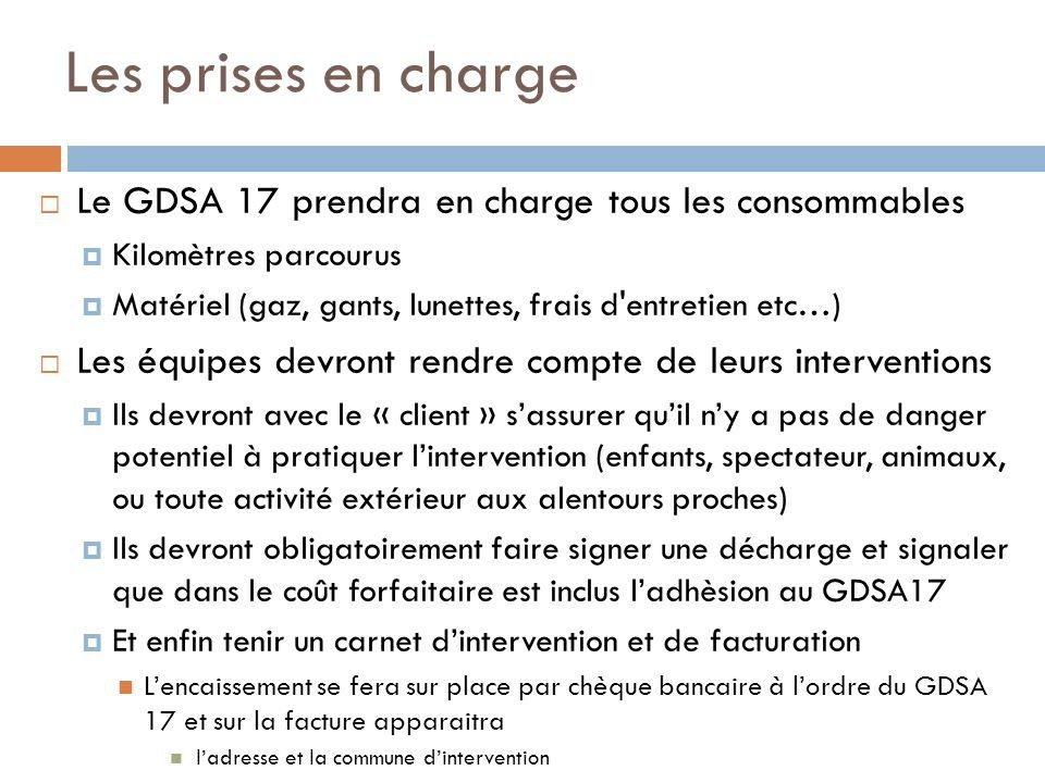 Les prises en charge Le GDSA 17 prendra en charge tous les consommables. Kilomètres parcourus.