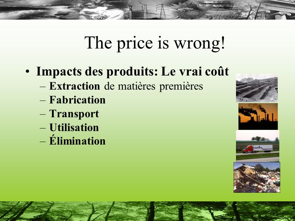 The price is wrong! Impacts des produits: Le vrai coût
