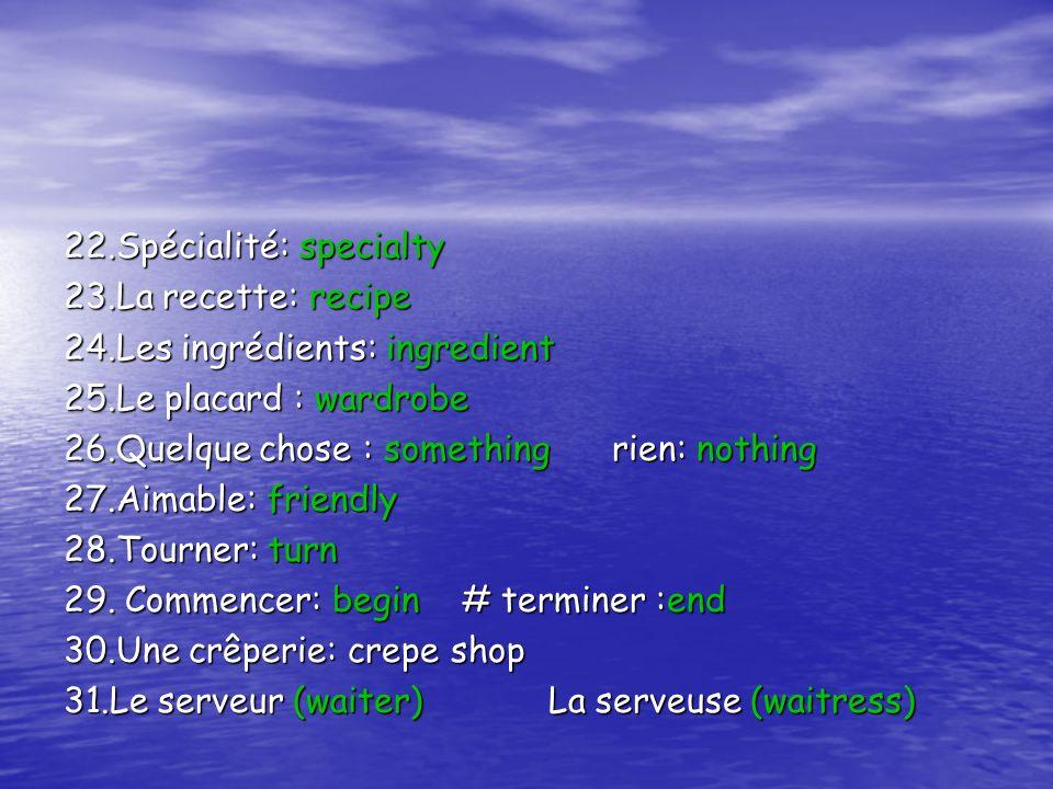 22.Spécialité: specialty