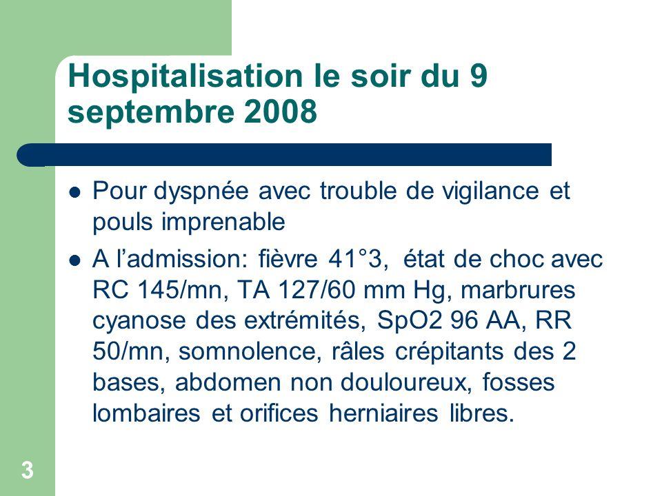 Hospitalisation le soir du 9 septembre 2008