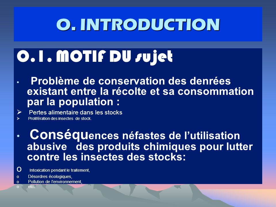 O. INTRODUCTION O.1. MOTIF DU sujet