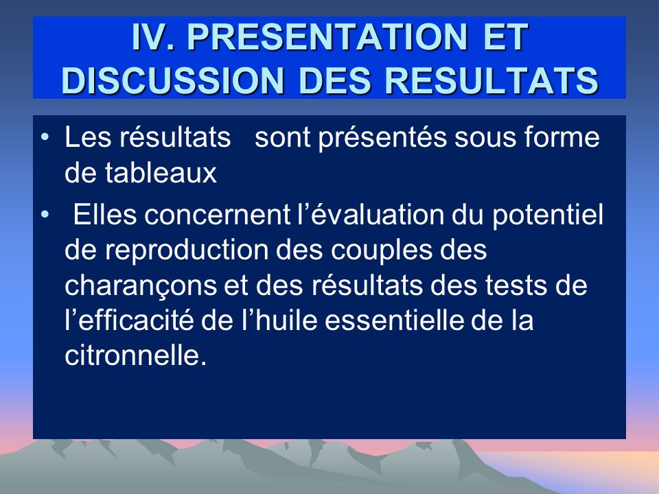 IV. PRESENTATION ET DISCUSSION DES RESULTATS