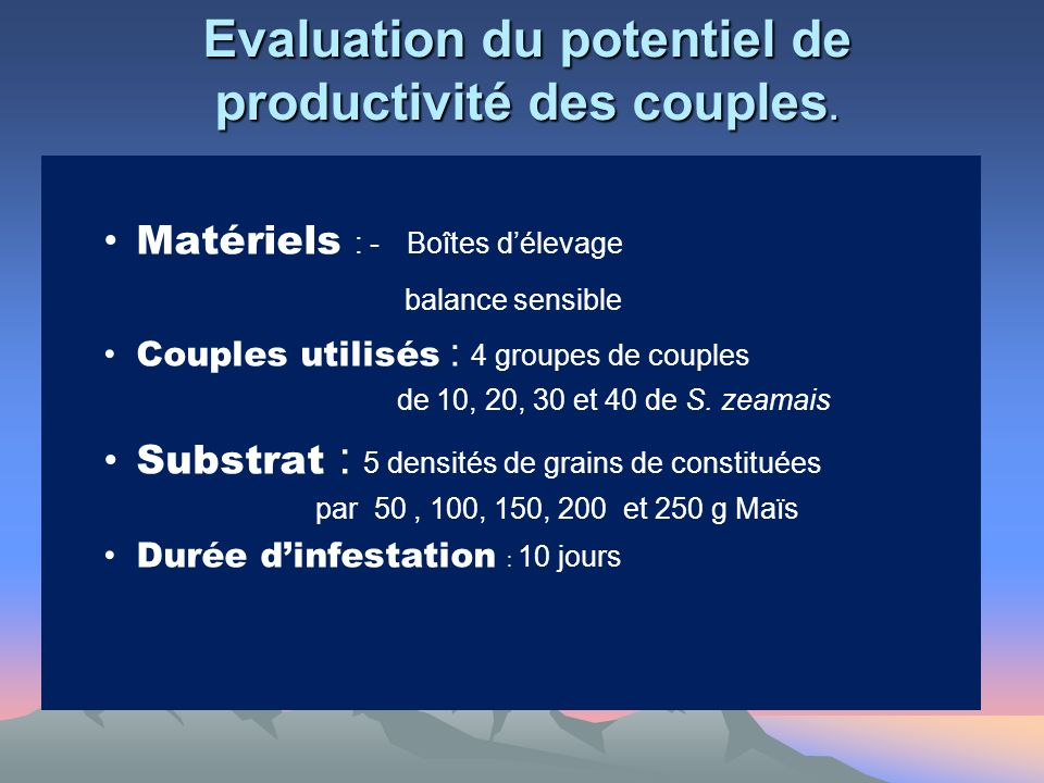Evaluation du potentiel de productivité des couples.