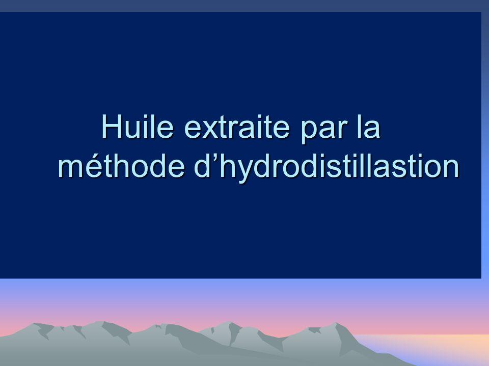 Huile extraite par la méthode d'hydrodistillastion