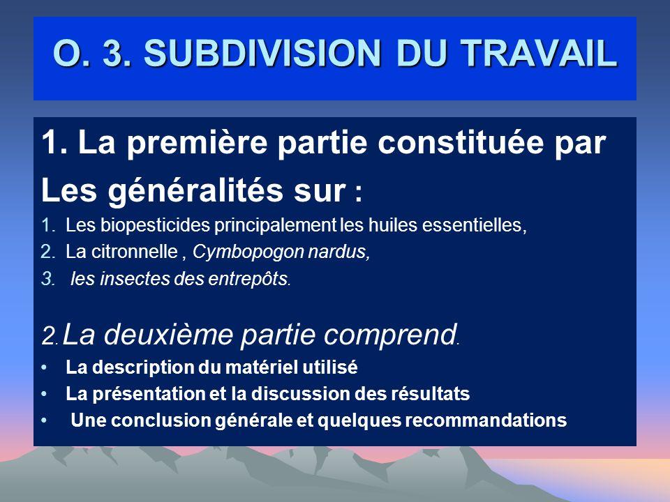 O. 3. SUBDIVISION DU TRAVAIL