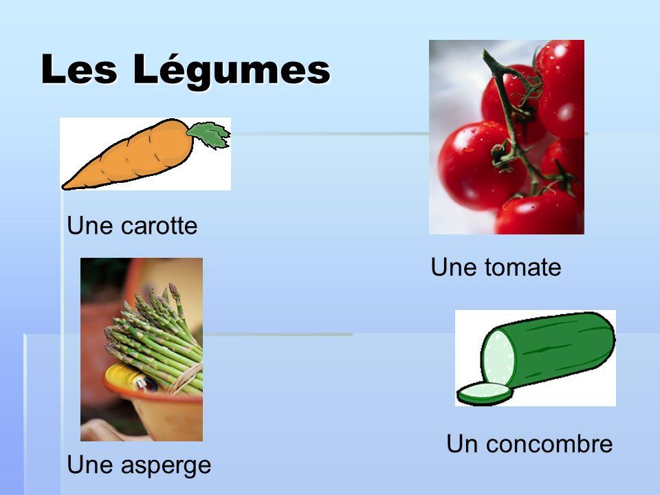 Les Légumes Une carotte Une tomate Un concombre Une asperge