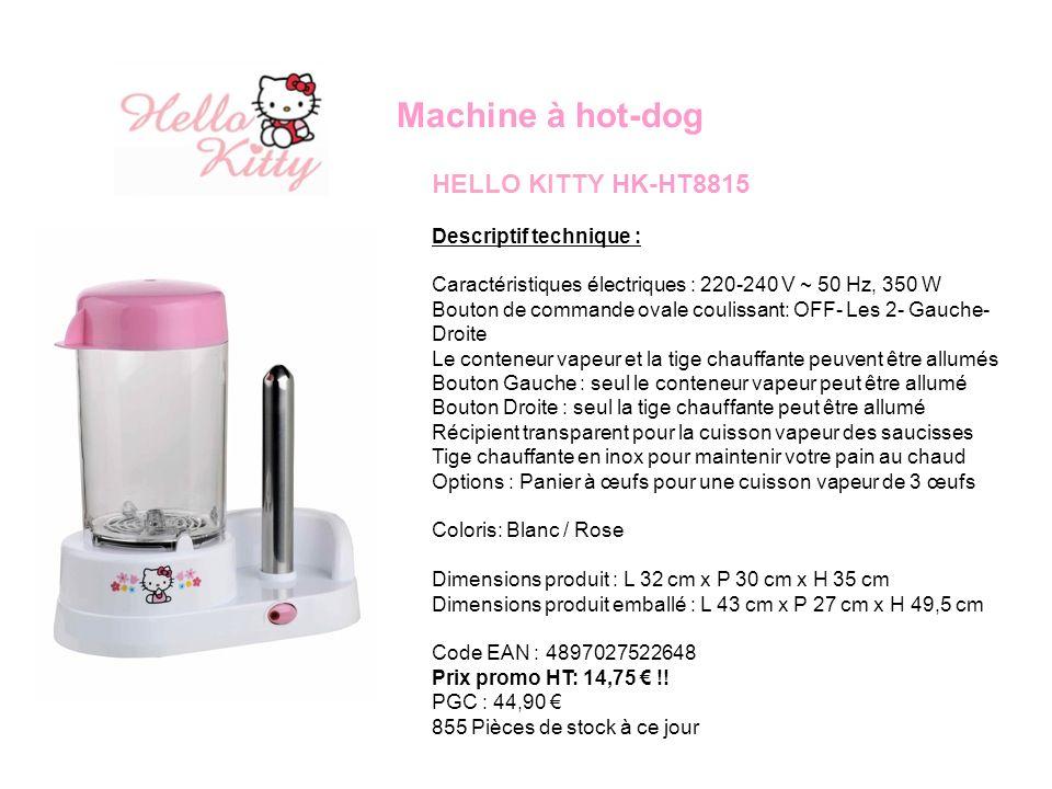 Machine à hot-dog HELLO KITTY HK-HT8815 Descriptif technique :
