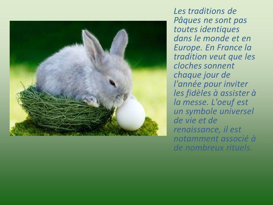 Les traditions de Pâques ne sont pas toutes identiques dans le monde et en Europe.
