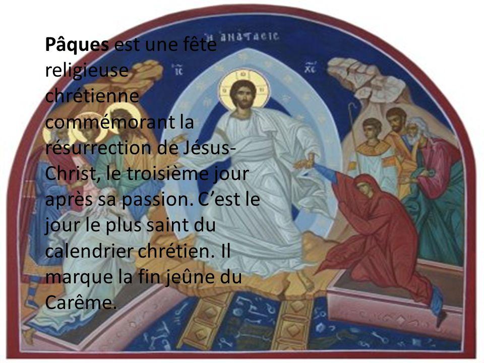 Pâques est une fête religieuse