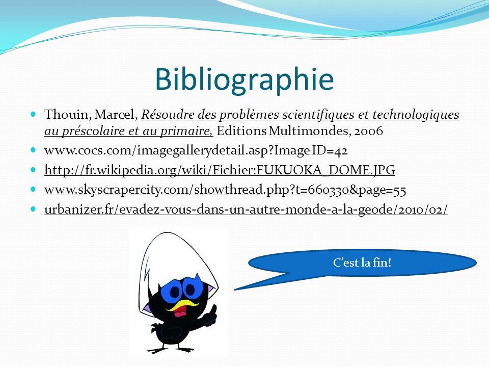 Bibliographie Thouin, Marcel, Résoudre des problèmes scientifiques et technologiques au préscolaire et au primaire, Editions Multimondes, 2006.