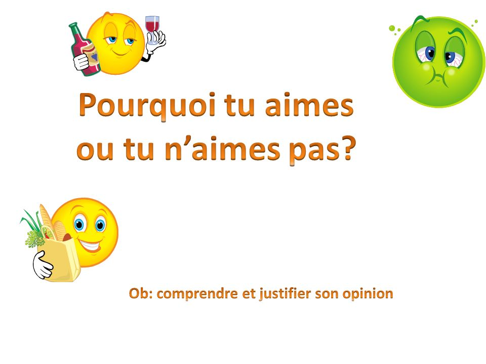 Ob: comprendre et justifier son opinion