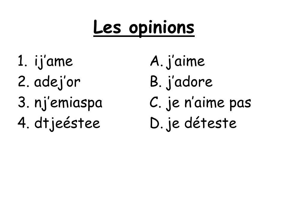 Les opinions ij'ame adej'or nj'emiaspa dtjeéstee j'aime j'adore