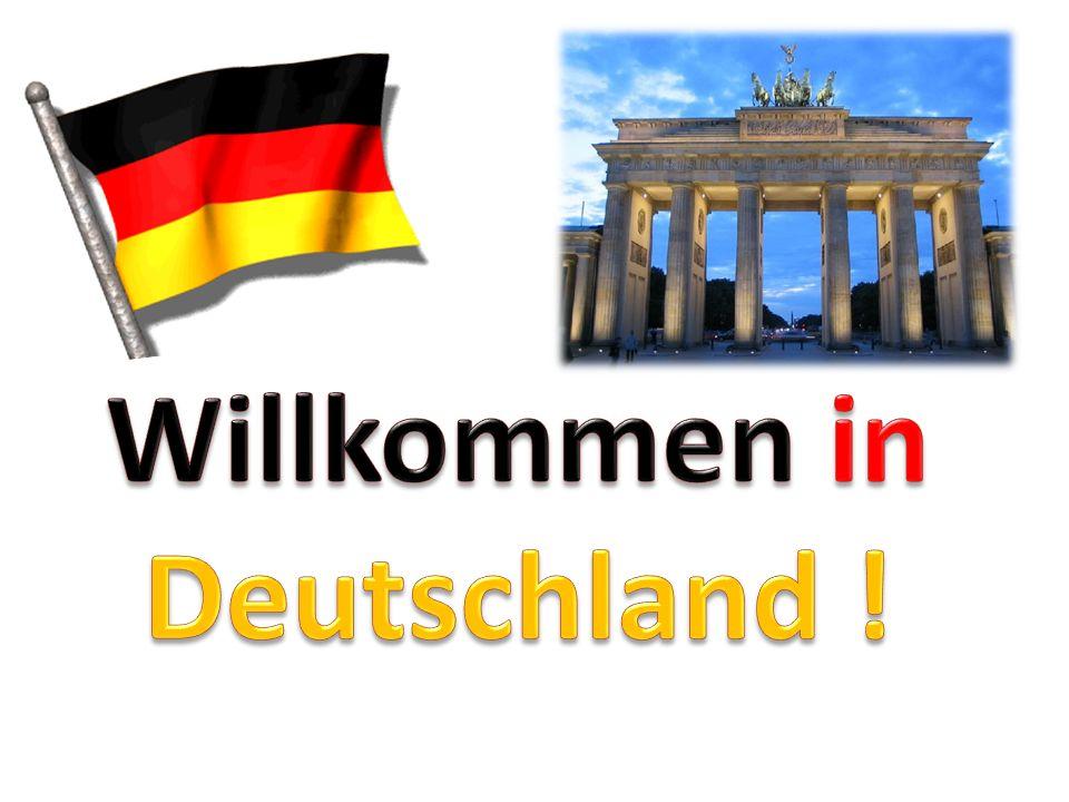 Willkommen in Deutschland !