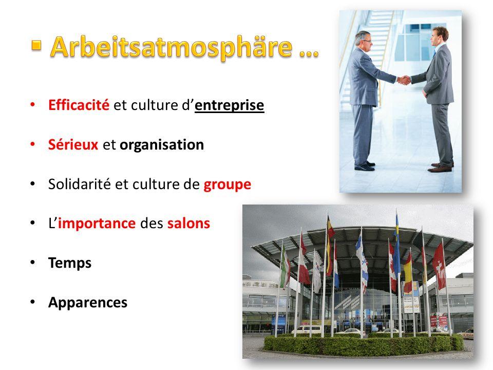 Arbeitsatmosphäre … Efficacité et culture d'entreprise