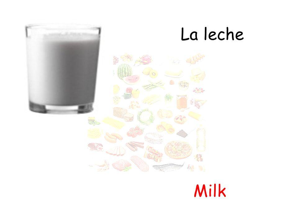 La leche Milk
