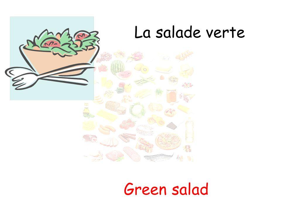 La salade verte Green salad