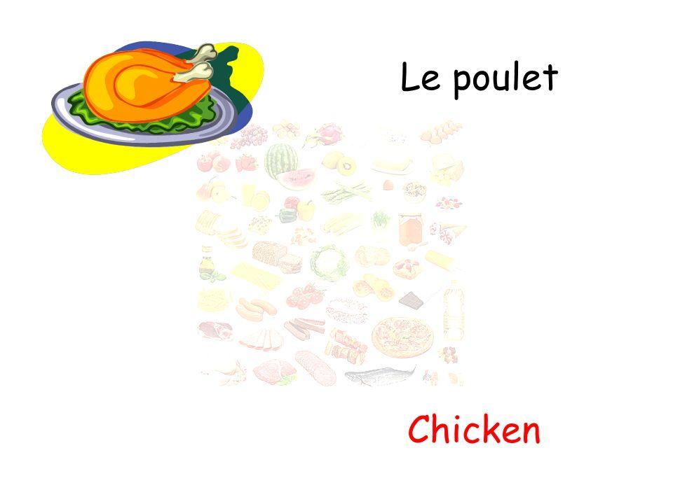 Le poulet Chicken