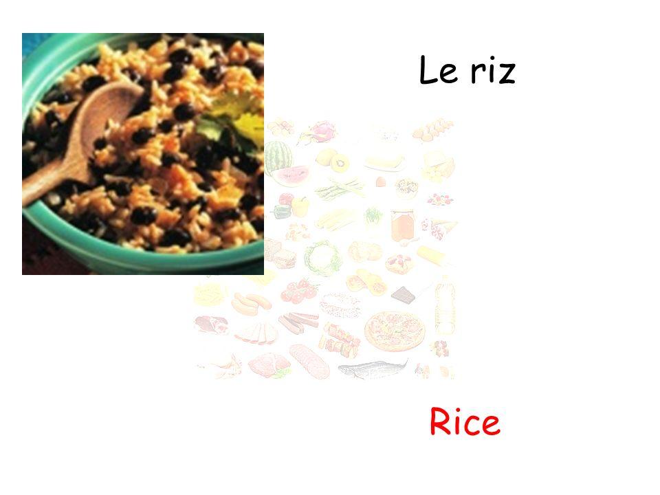 Le riz Rice