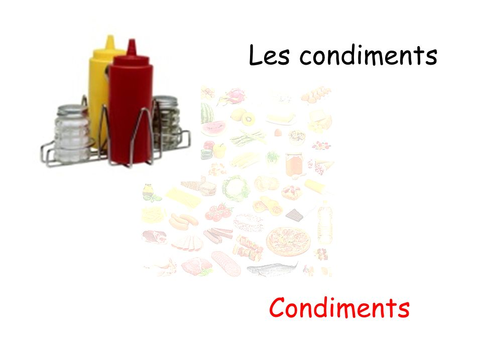 Les condiments Condiments