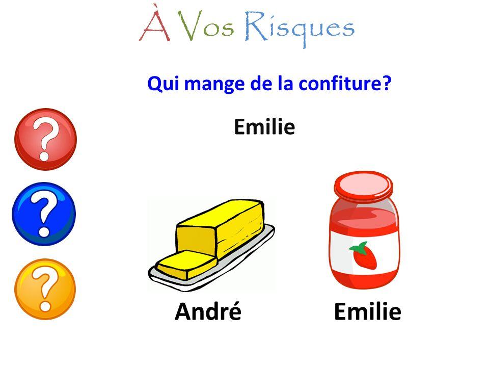 À Vos Risques Qui mange de la confiture Emilie André Emilie